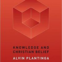 Book Review: Knowledge and Christian Belief (part 2)